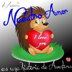 Imagenes de amor para whatsapp - Nuestro Amor es una histora de aventuras deAmor.es